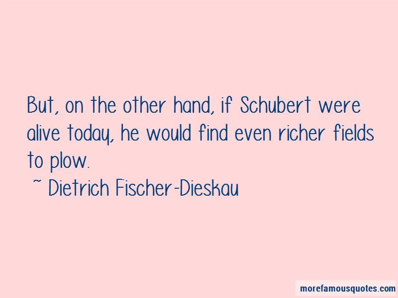 Dietrich Fischer-Dieskau Quotes