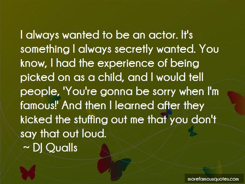 DJ Qualls Quotes Pictures 3