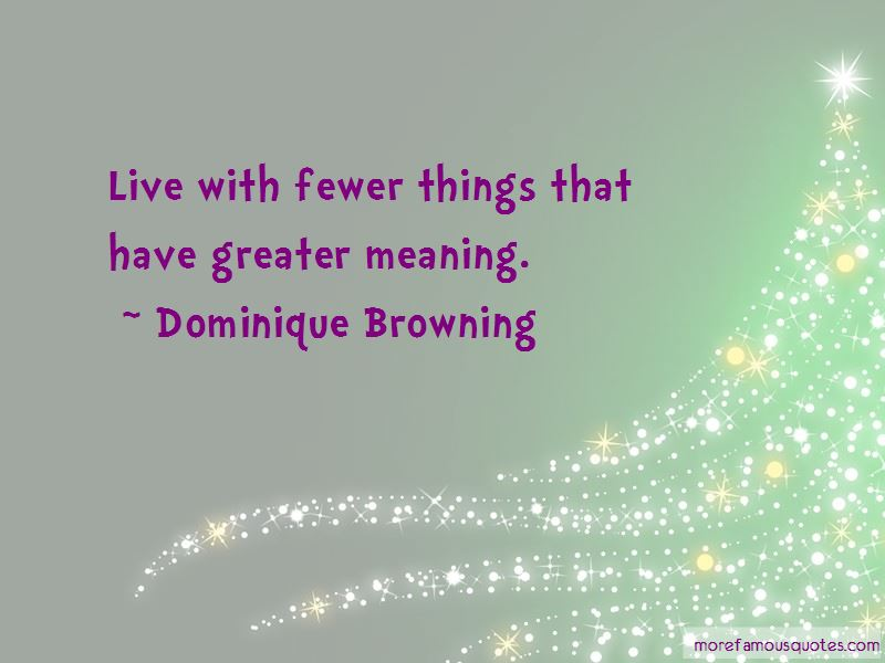 Dominique Browning Quotes Pictures 4