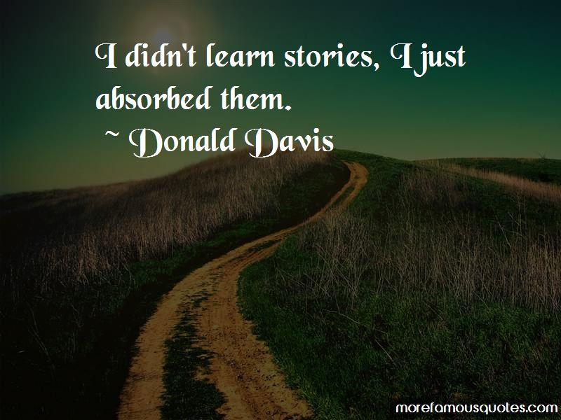 Donald Davis Quotes Pictures 2