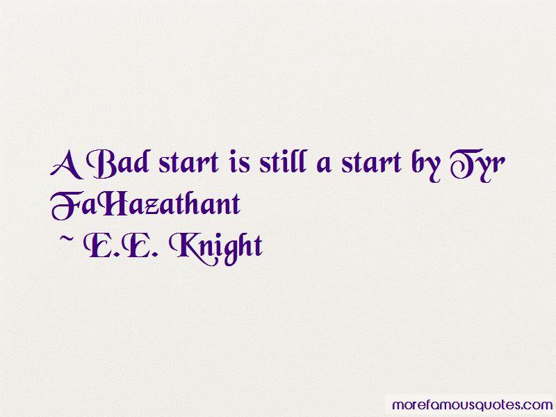 E.E. Knight Quotes Pictures 2