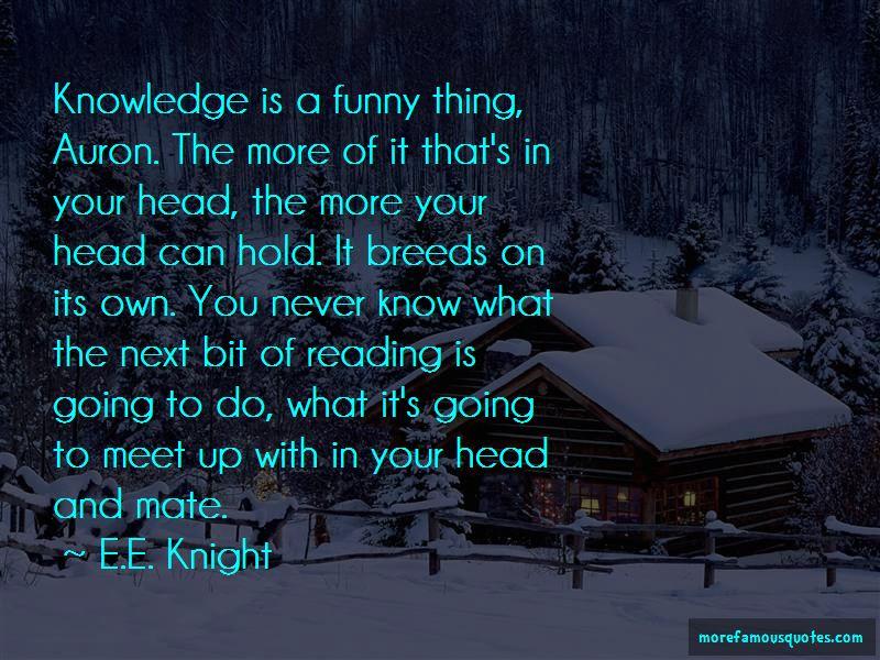 E.E. Knight Quotes Pictures 3