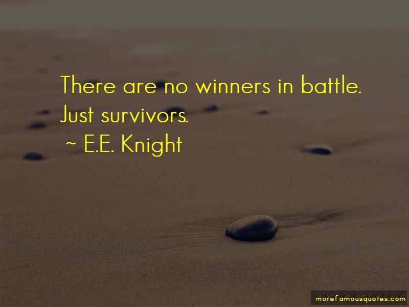 E.E. Knight Quotes