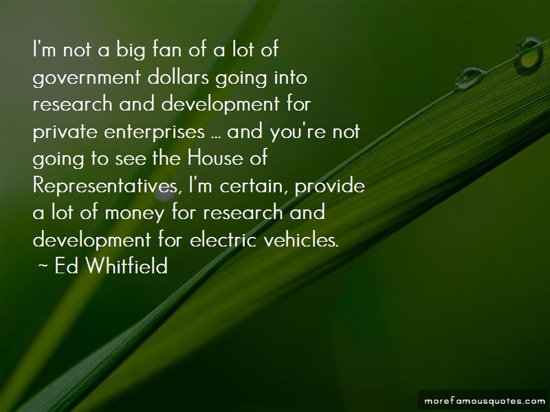 Ed Whitfield Quotes