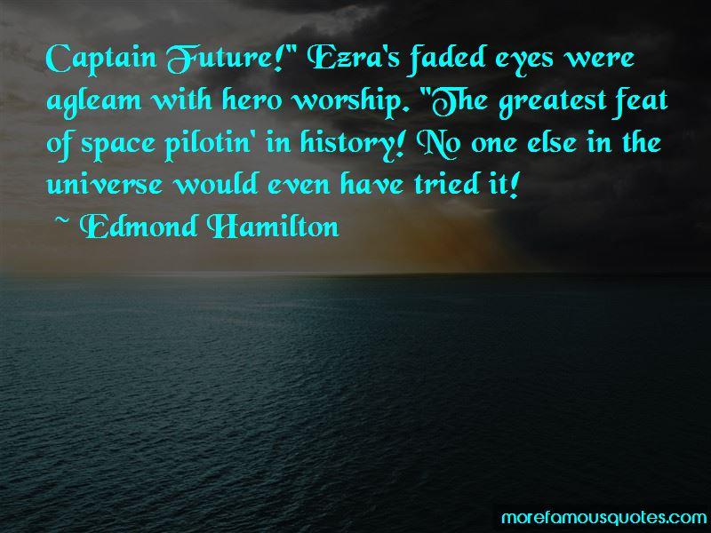 Edmond Hamilton Quotes