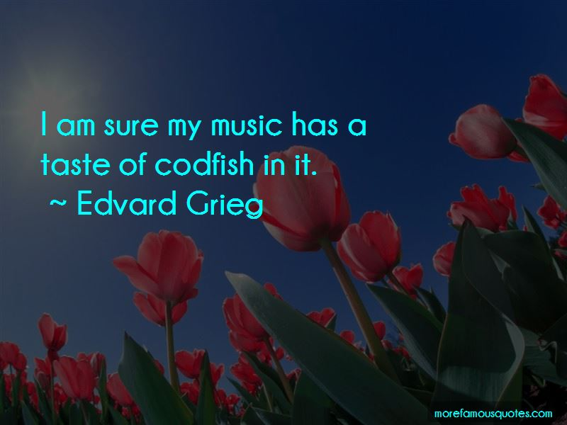 Edvard Grieg Quotes Pictures 4