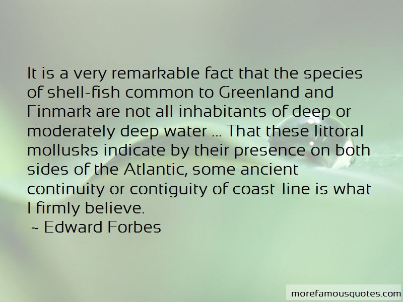 Edward Forbes Quotes Pictures 3