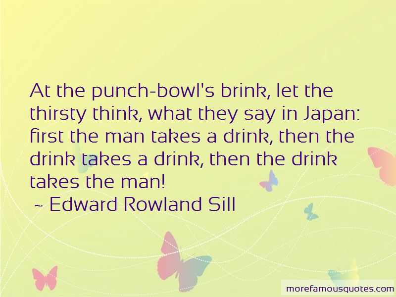 Edward Rowland Sill Quotes Pictures 3