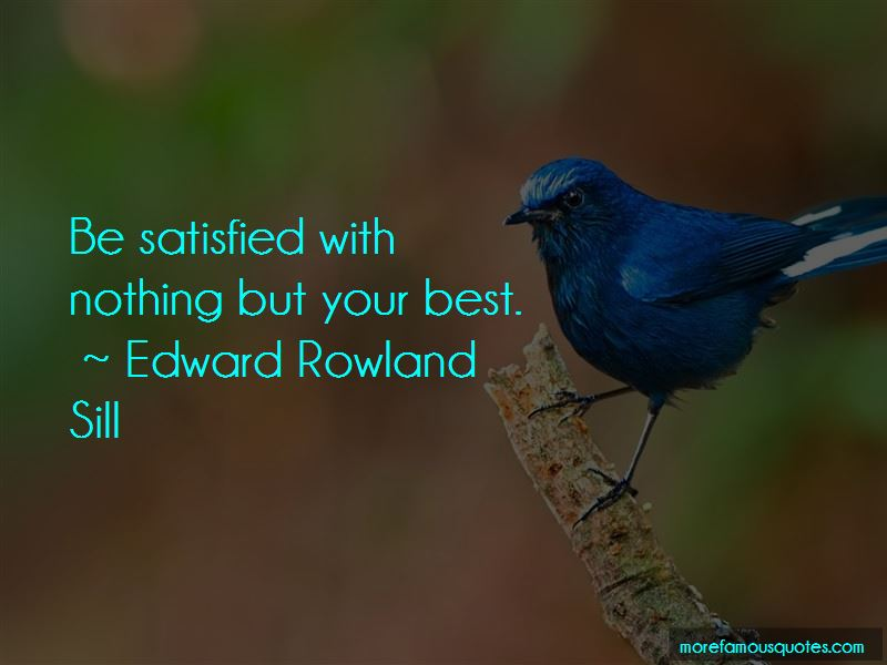 Edward Rowland Sill Quotes Pictures 4