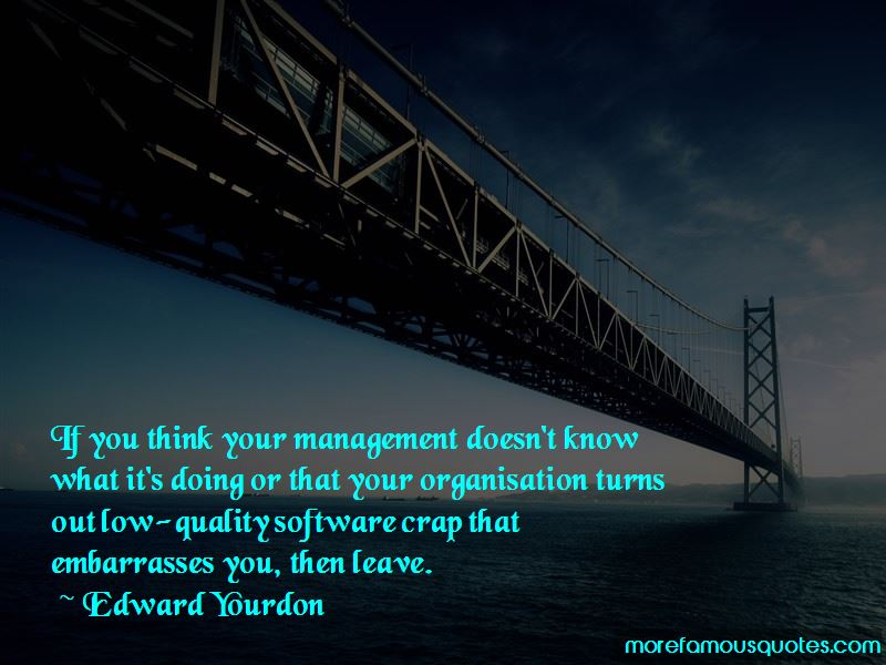Edward Yourdon Quotes Pictures 3