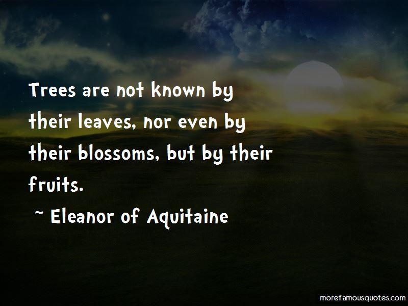 Eleanor Of Aquitaine Quotes Pictures 2