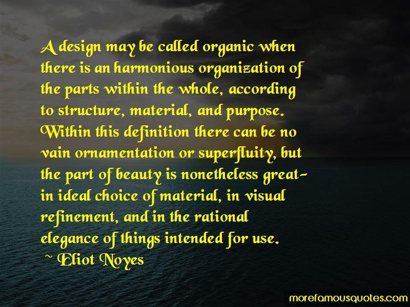 Eliot Noyes Quotes