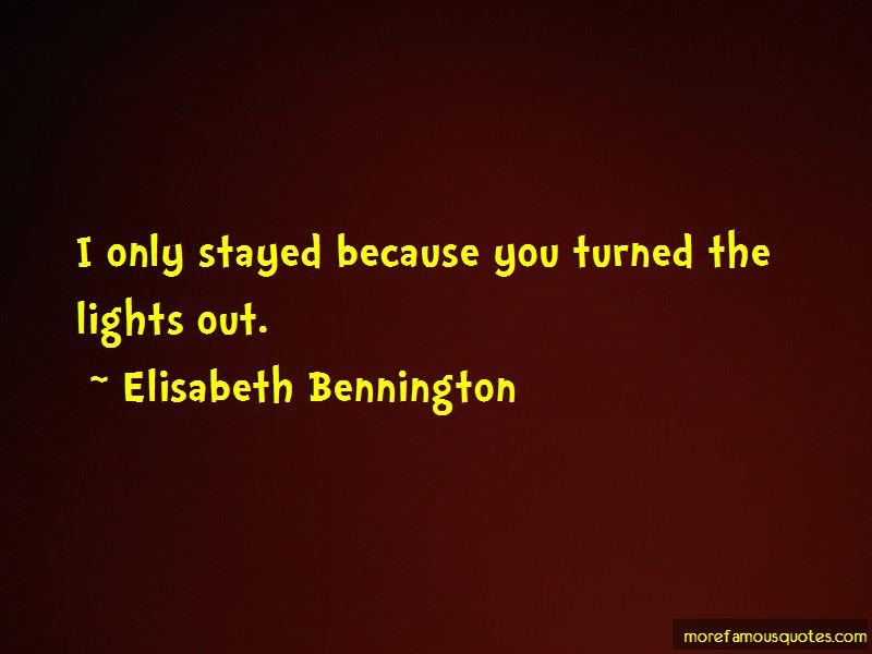Elisabeth Bennington Quotes