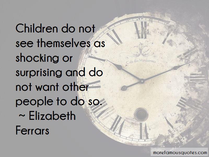 Elizabeth Ferrars Quotes Pictures 2