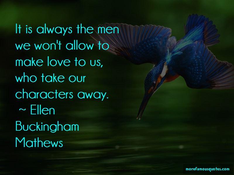 Ellen Buckingham Mathews Quotes Pictures 3