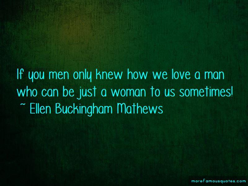 Ellen Buckingham Mathews Quotes Pictures 4