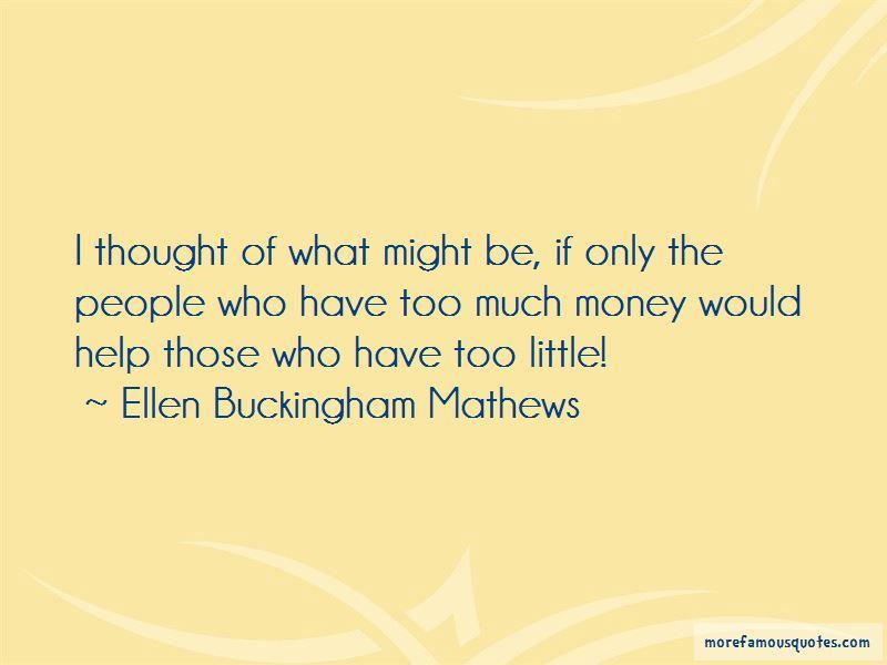 Ellen Buckingham Mathews Quotes