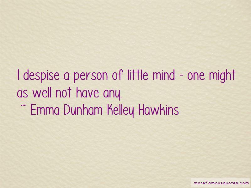 Emma Dunham Kelley-Hawkins Quotes
