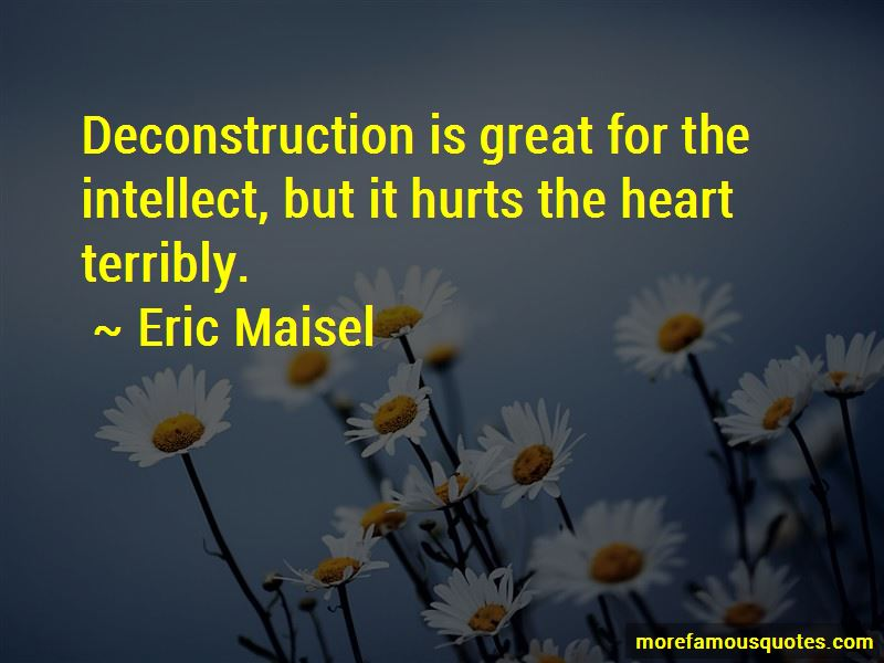 Eric Maisel Quotes Pictures 4