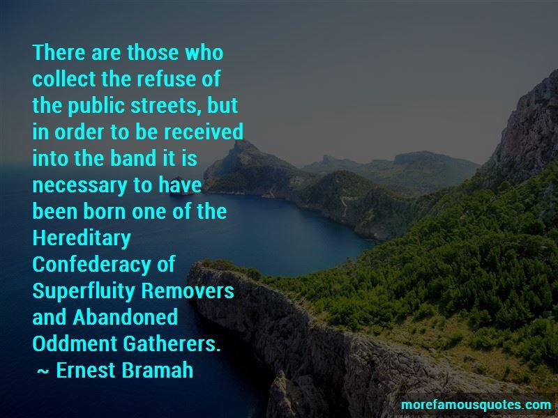 Ernest Bramah Quotes Pictures 3
