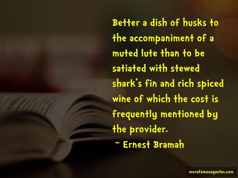 Ernest Bramah Quotes Pictures 4