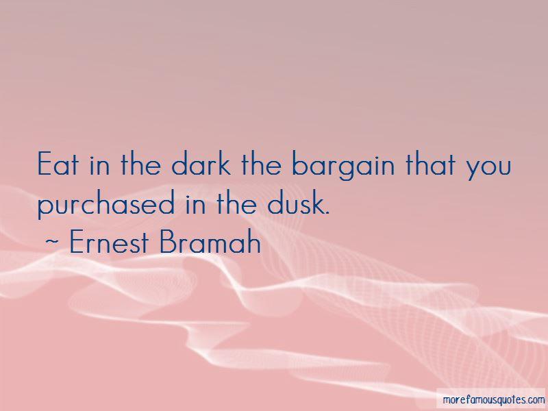 Ernest Bramah Quotes