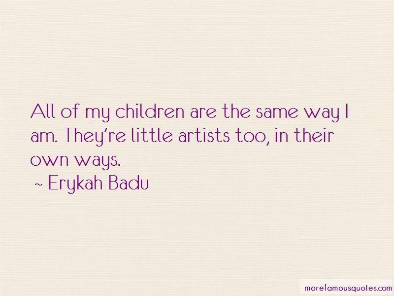 Erykah Badu Quotes Pictures 4