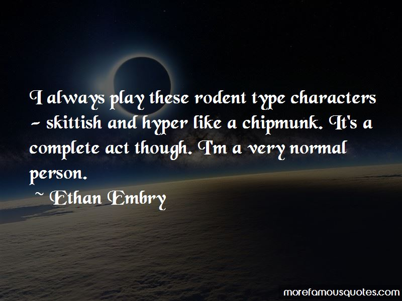 Ethan Embry Quotes