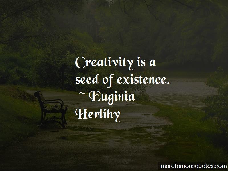 Euginia Herlihy Quotes Pictures 4