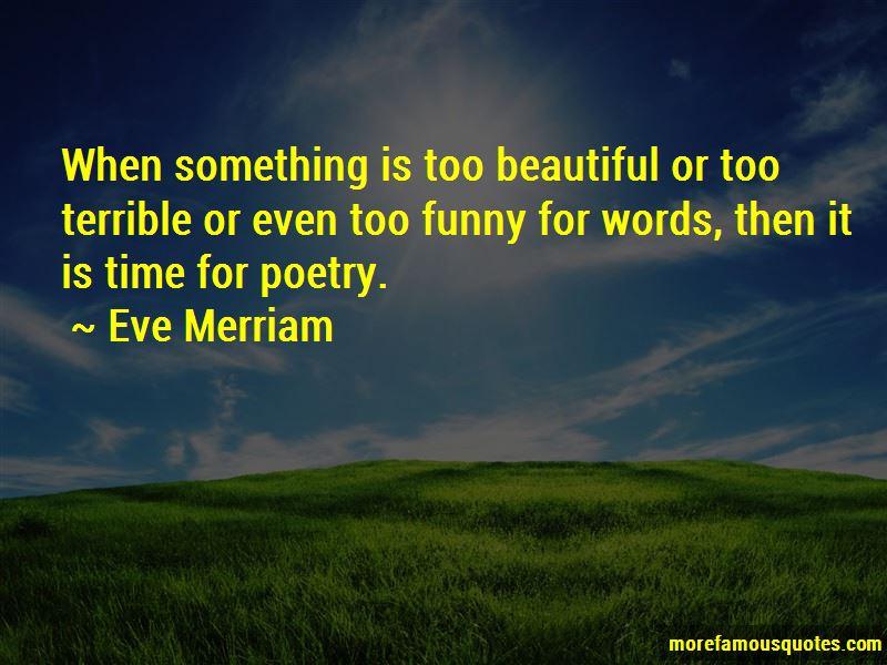Eve Merriam Quotes Pictures 3
