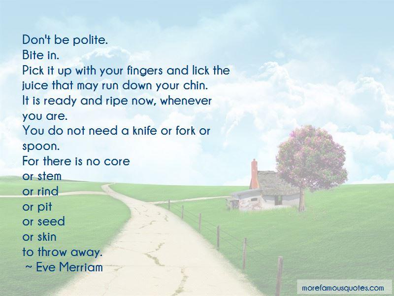 Eve Merriam Quotes