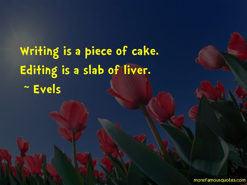 Evels Quotes