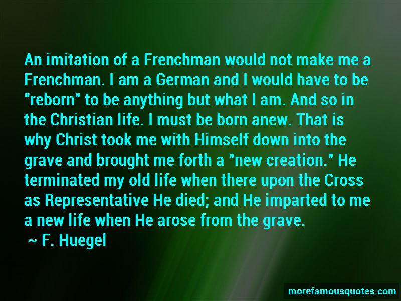 F. Huegel Quotes