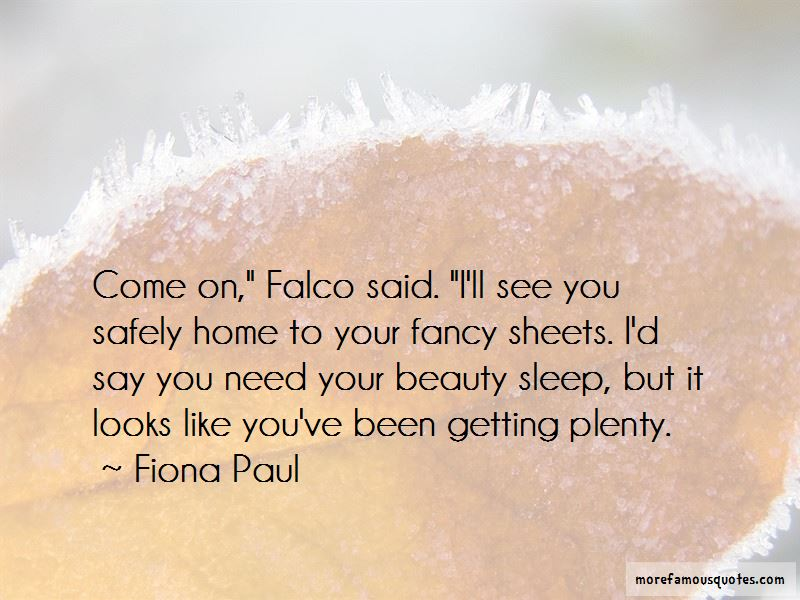 Fiona Paul Quotes Pictures 2
