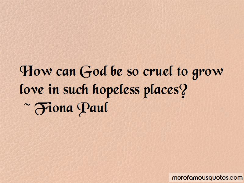 Fiona Paul Quotes Pictures 3