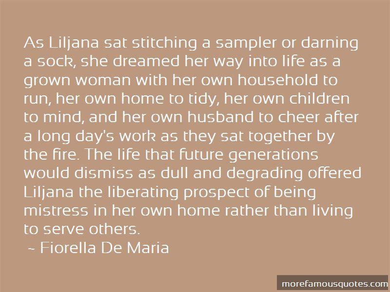 Fiorella De Maria Quotes