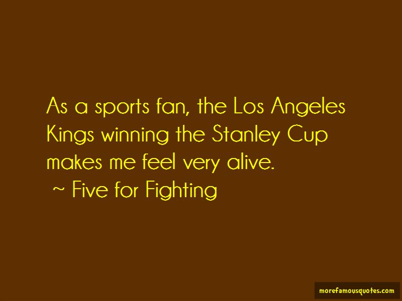 Five For Fighting Quotes Pictures 2