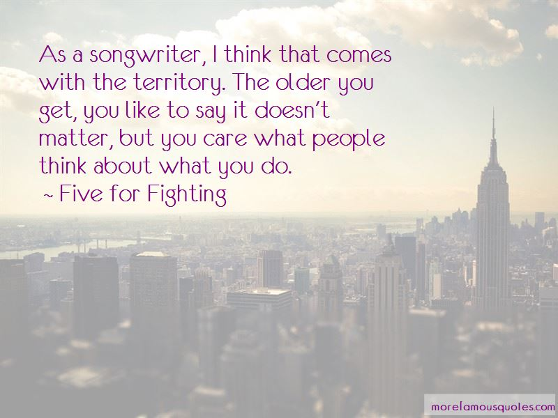 Five For Fighting Quotes Pictures 3