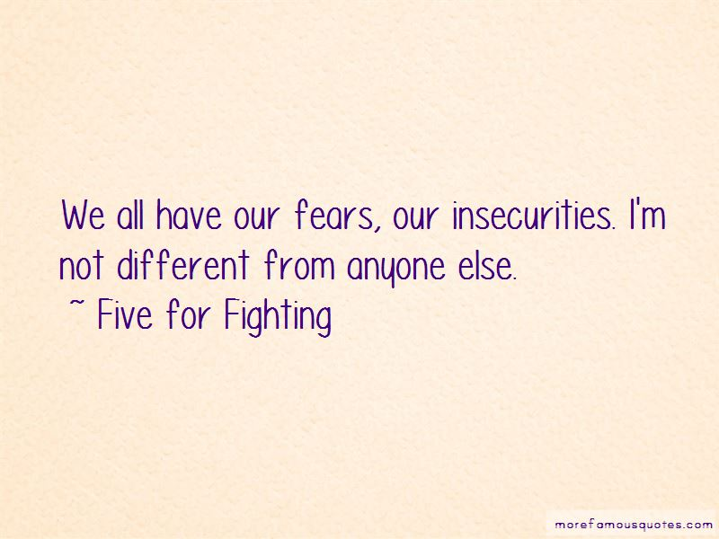 Five For Fighting Quotes Pictures 4