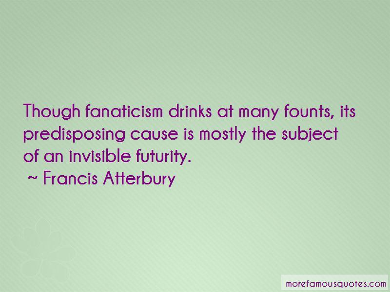 Francis Atterbury Quotes