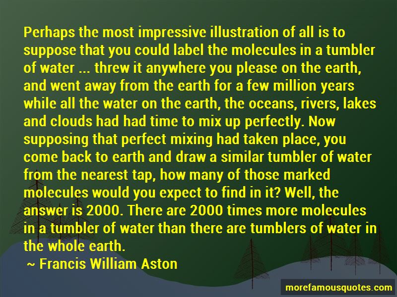 Francis William Aston Quotes Pictures 3
