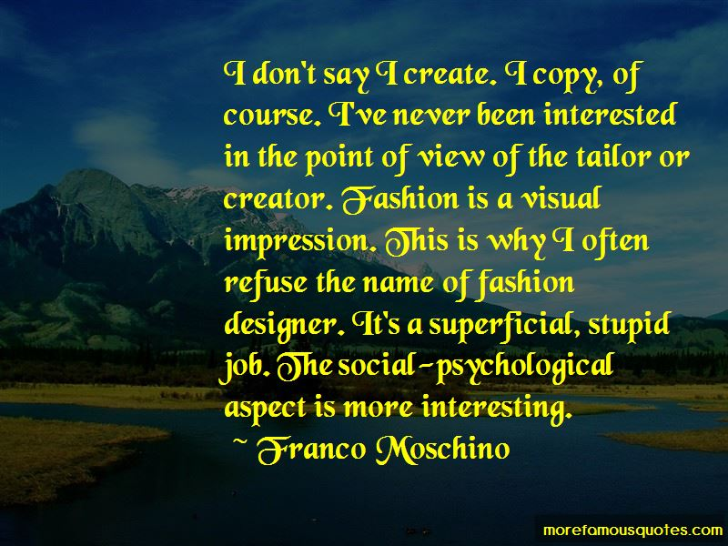 Franco Moschino Quotes
