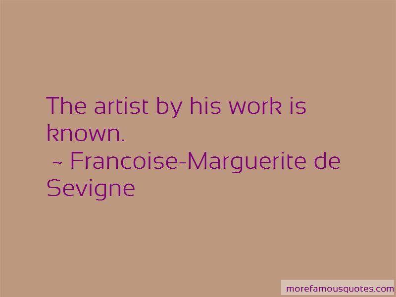 Francoise-Marguerite De Sevigne Quotes