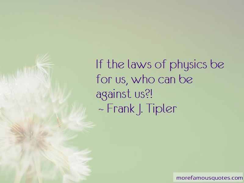 Frank J. Tipler Quotes Pictures 2