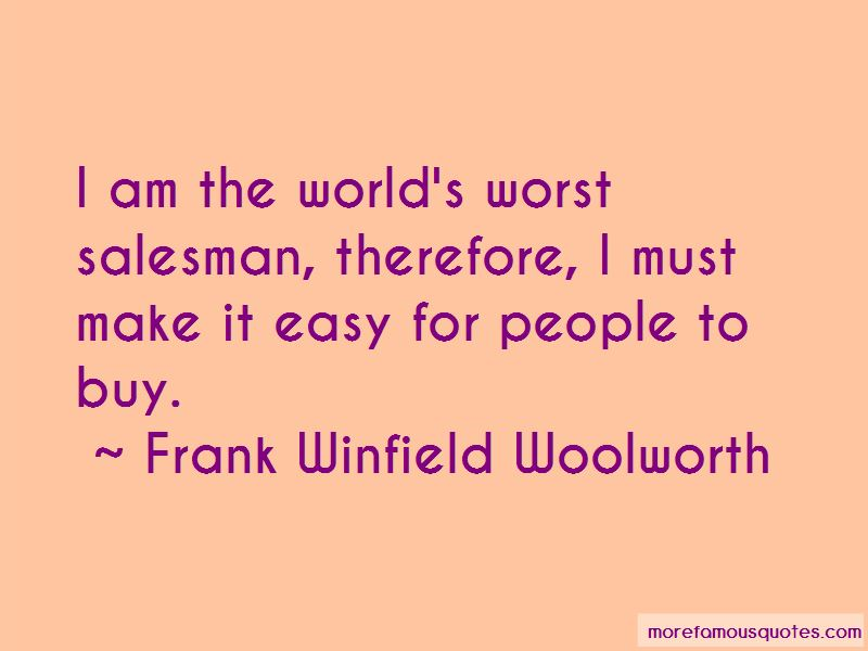 Frank Winfield Woolworth Quotes Pictures 2