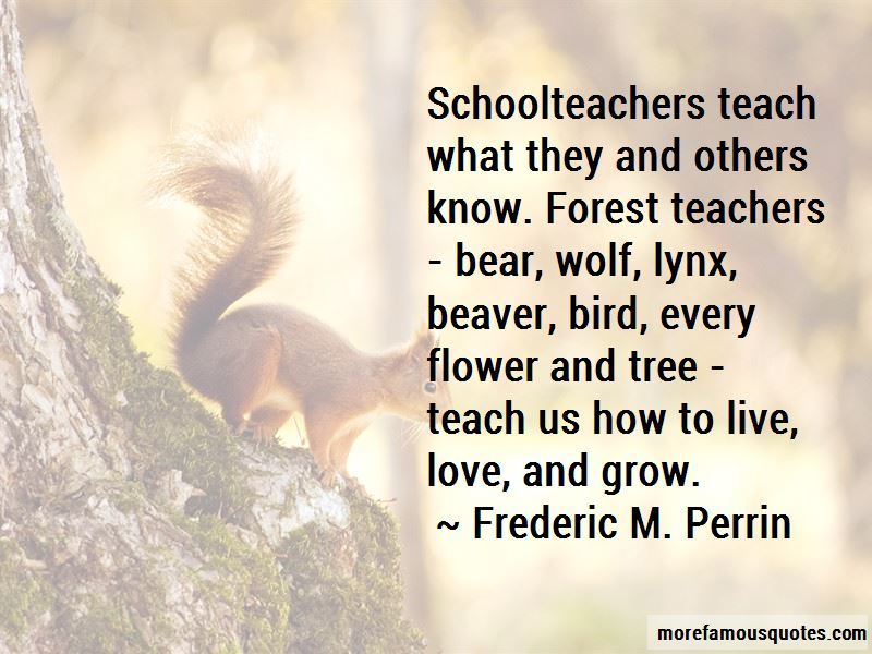 Frederic M. Perrin Quotes Pictures 2