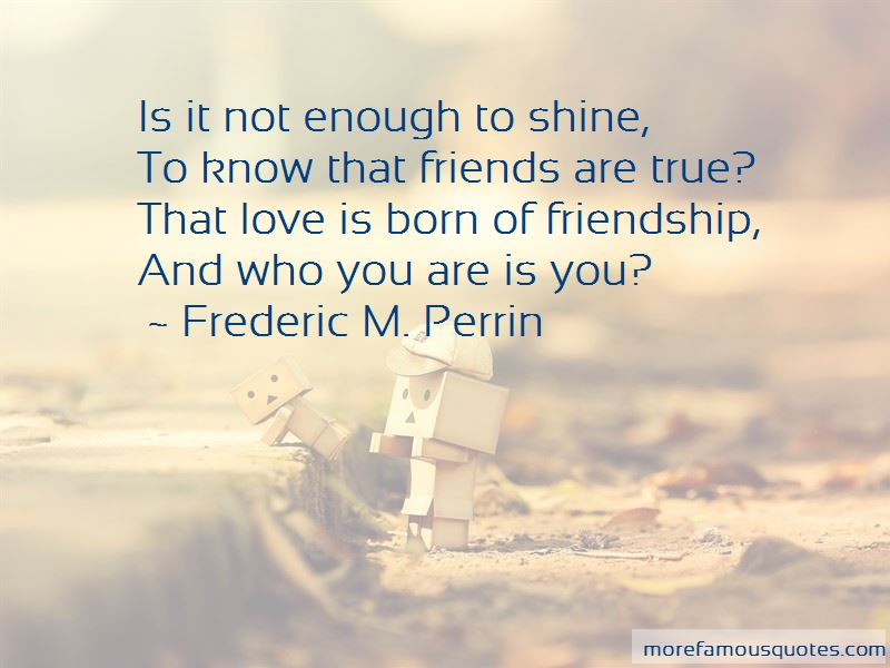 Frederic M. Perrin Quotes Pictures 3