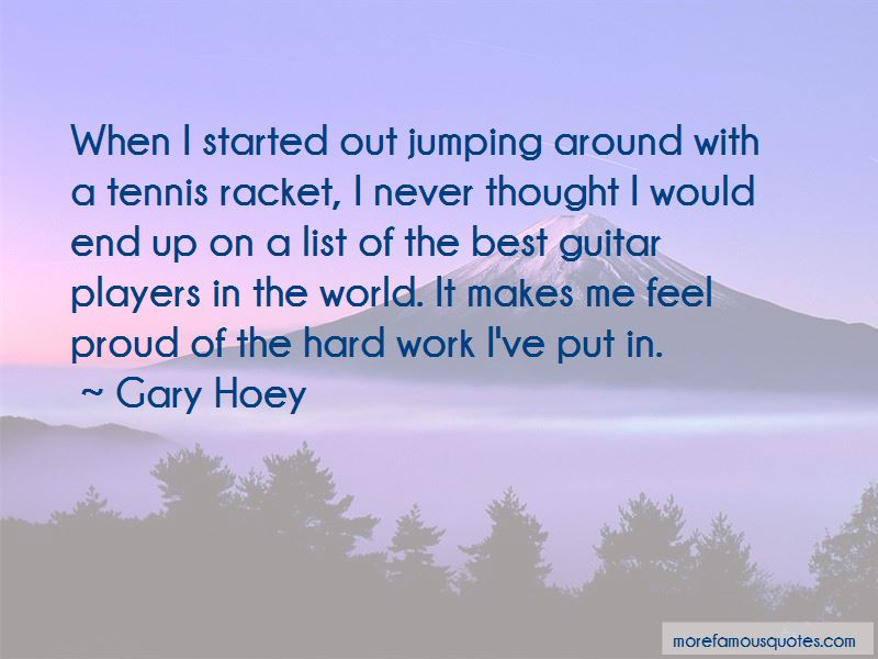 Gary Hoey Quotes Pictures 2
