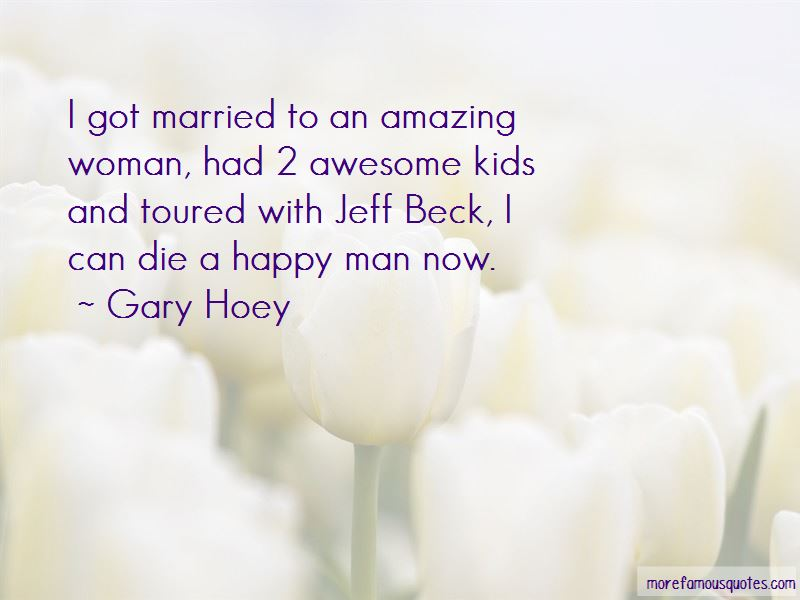 Gary Hoey Quotes Pictures 4