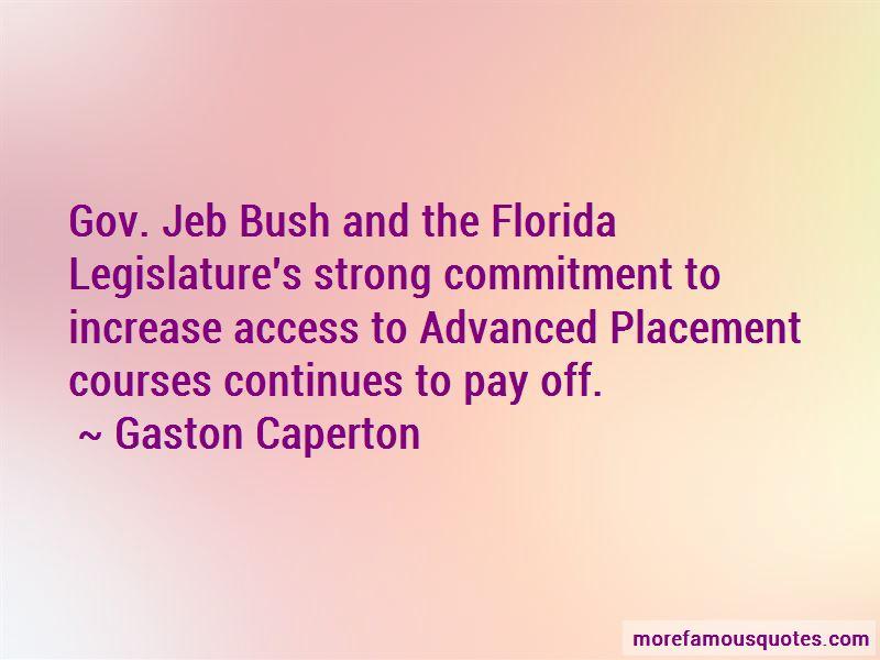 Gaston Caperton Quotes Pictures 2